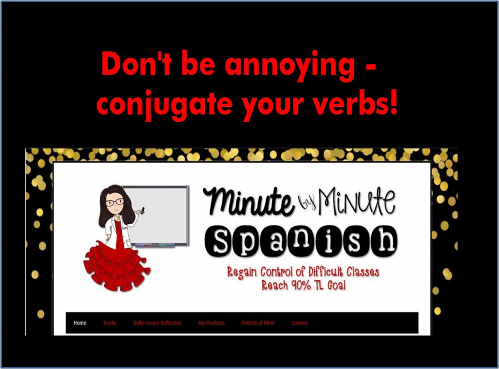 About a quarter of my students just use infinitives . . . until this recording! They cranked up their efforts because they don't want to sound stupid and annoying! Try it – you'll be glad you did!