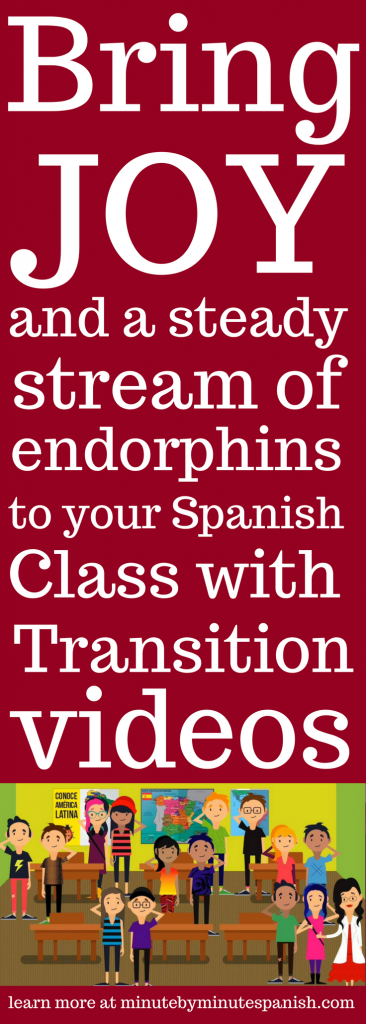 Students will remember you by how you made them feel. Become one of those amazing teachers that converts Spanish Class Fun Activities into a joyful classroom - - just add Transition Videos